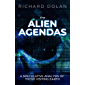 The Alien Agendas: A Speculative Analysis of Those Visiting Earth