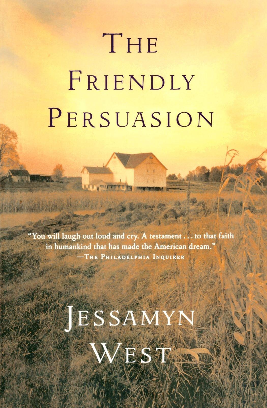 The Friendly Persuasion Jessamyn West 9780156029094 Amazon Books