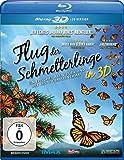 Flug der Schmetterlinge [3D Blu-ray]