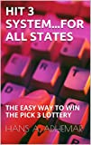 HIT 3 SYSTEM...FOR ALL STATES: THE EASY WAY TO
