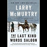 The Last Kind Words Saloon: A Novel
