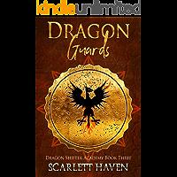 Dragon Guards (Dragon Shifter Academy Book 3) (English Edition)