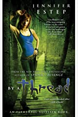 By a Thread (Elemental Assassin Series Book 6) Kindle Edition