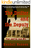 The Drifter and the Deputy (Farr and Fat Jack Book 4)