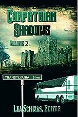The Carpathian Shadows, Vol. 2 Kindle Edition