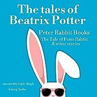 The Tales of Beatrix Potter: Peter Rabbit Books - The Tale of Peter Rabbit & Other Stories