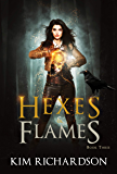 Hexes & Flames (The Dark Files Book 3)