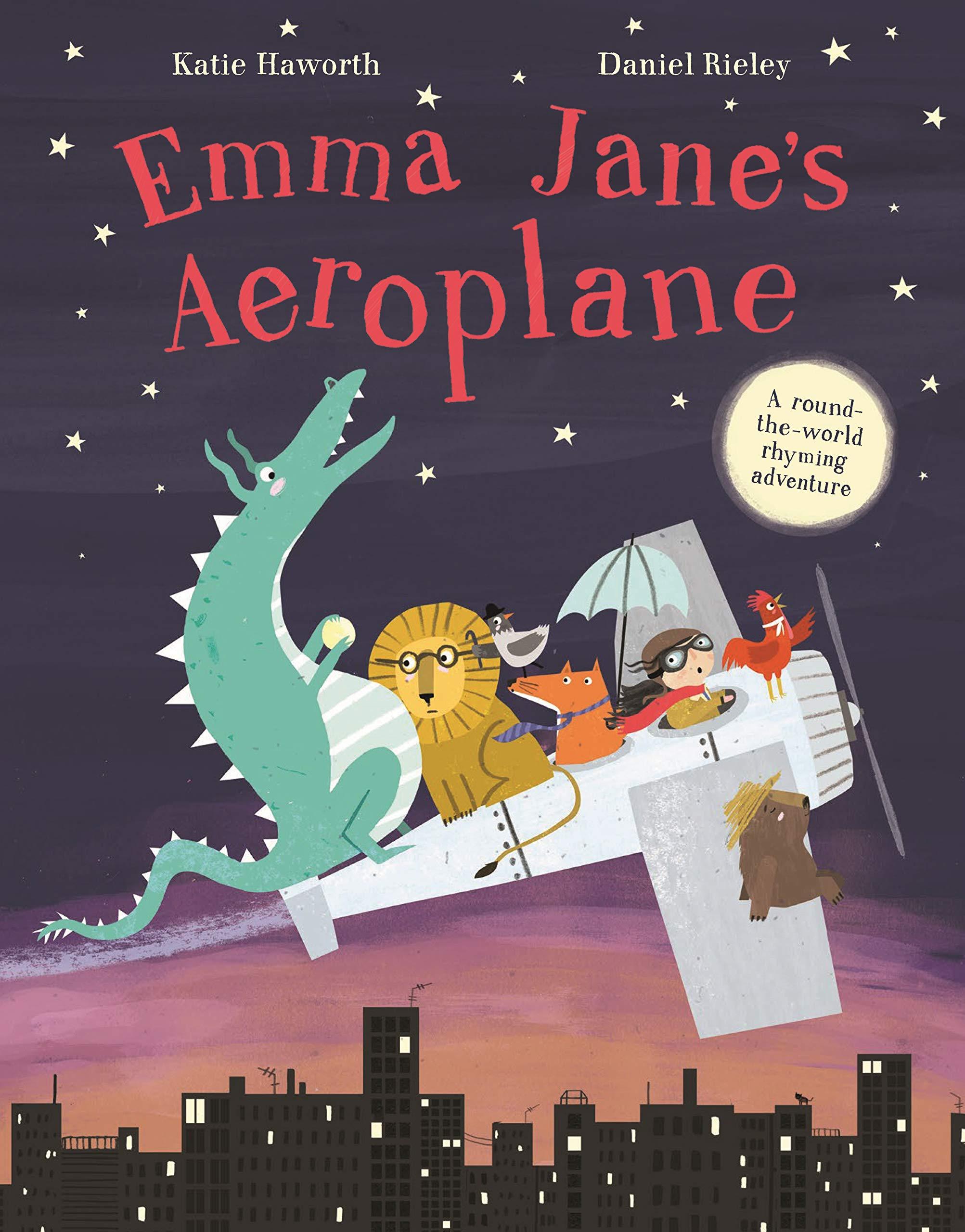 Emma Jane's Aeroplane: Amazon.co.uk: Haworth, Katie, Rieley, Daniel: 9781783708406: Books