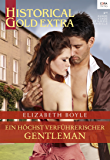 Ein höchst verführerischer Gentleman (Historical Gold Extra 102)