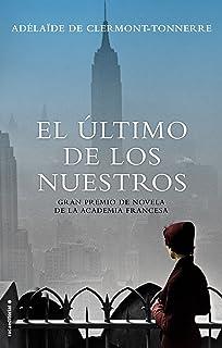 El ultimo de los nuestros (Spanish Edition)