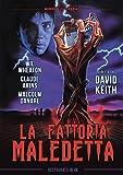 La Fattoria Maledetta  (Restaurato In 4K)
