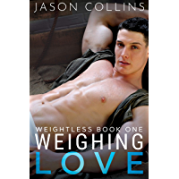 Weighing Love (Weightless Book 1) (English Edition)