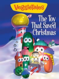 veggietales the toy that saved christmas - The Toy That Saved Christmas