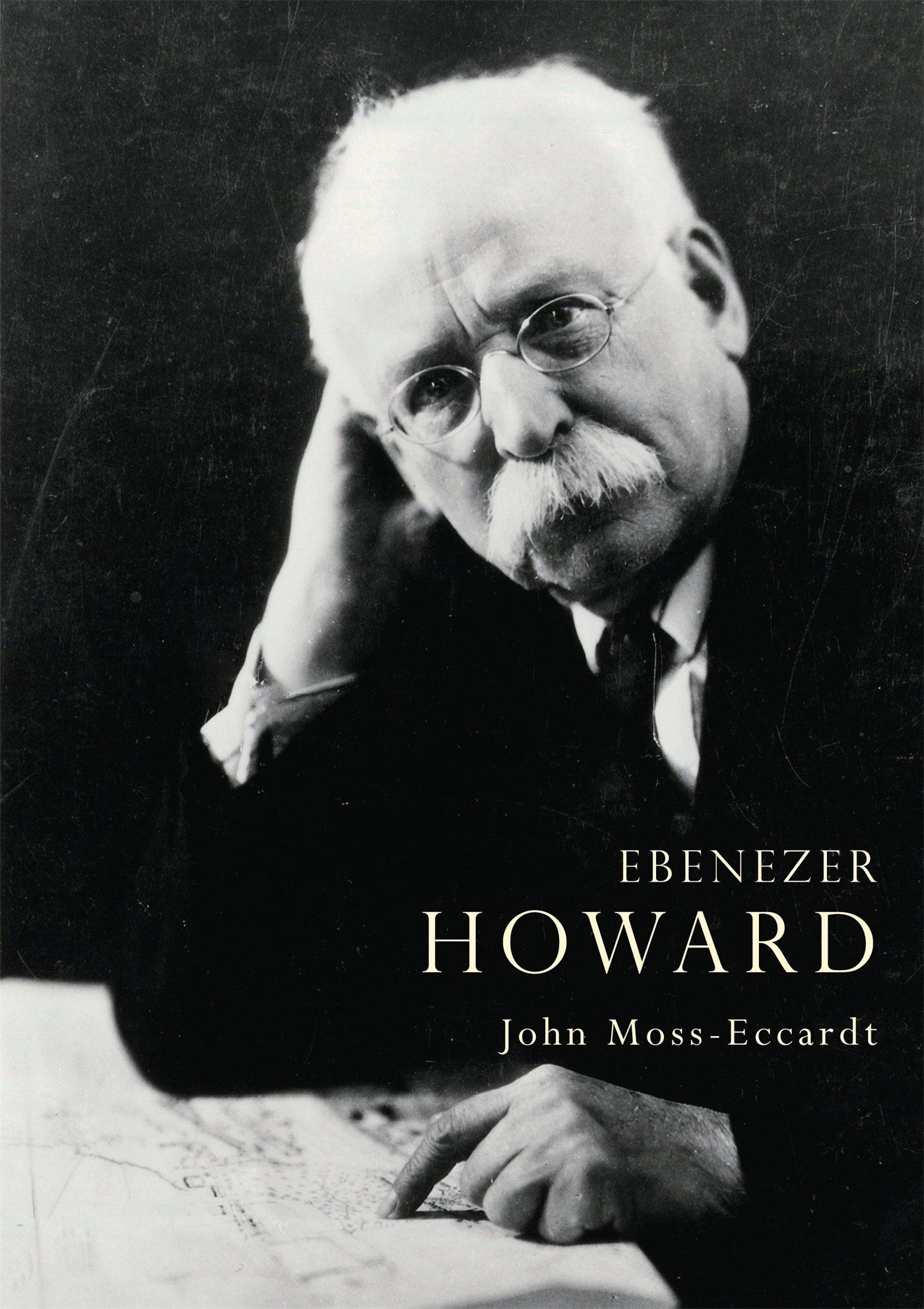 Ebenezer Howard (Shire Library): Amazon.es: Moss-Eccardt, John ...