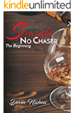 Straight No Chaser: The Beginning