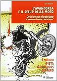 L'avancorsa e il setup della moto