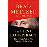The First Conspiracy: The Secret Plot to Kill George Washington