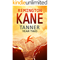 Tanner: Year Two (A Tanner Series Book 2)