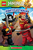Pirates vs. Ninja (LEGO Ninjago: Reader) (LEGO Ninjago Reader Book 6)