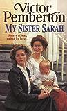 My Sister Sarah: Sisters at war, united by love…