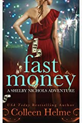 Fast Money: A Paranormal Women's Fiction Novel (Shelby Nichols Adventure Book 2) Kindle Edition