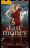 Fast Money: A Paranormal Women's Fiction Novel (Shelby Nichols Adventure Book 2)