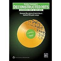 Bobby Owsinski's Deconstructed Hits -- Modern Pop &