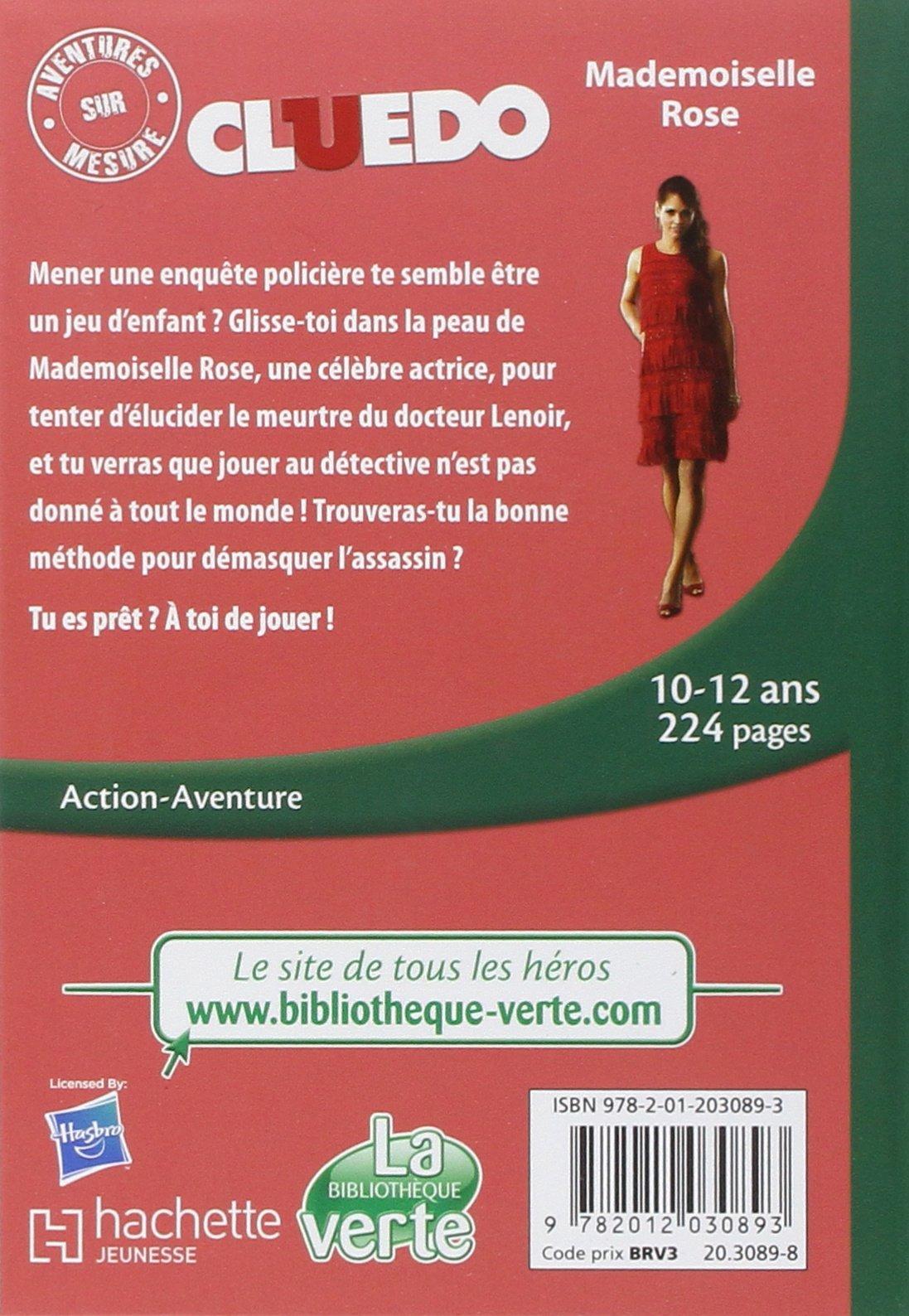 Aventures sur Mesure Cluedo 02 - Mademoiselle Rose Bibliothèque Verte Plus: Amazon.es: Hasbro: Libros en idiomas extranjeros