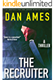 The Recruiter (A Thriller) (The Ames Standalone Thrillers Collection Book 3)