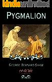 Pygmalion (Coterie Classics)