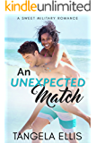 An Unexpected Match: A Sweet Military Romance