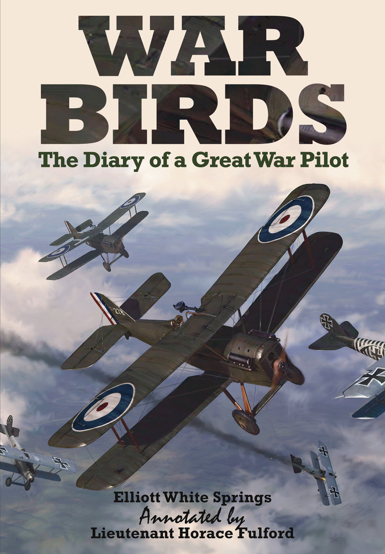 War Birds: The Diary of a Great War Pilot