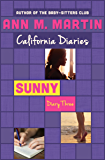 Sunny: Diary Three (California Diaries Book 12)