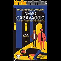 Nero Caravaggio (Italian Edition)