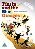 Tintin and the Blue Oranges [DVD]