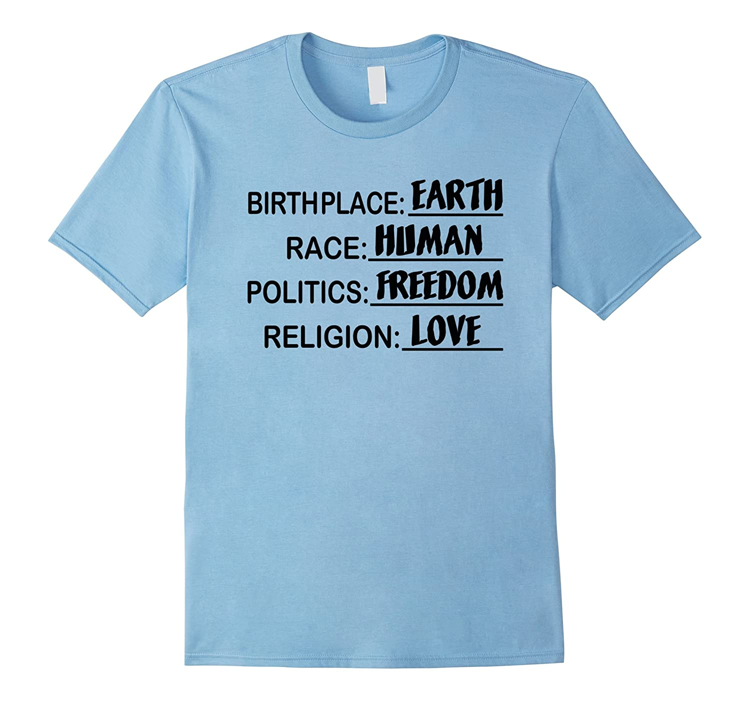 EARTH HUMAN FREEDOM LOVE Earth Day T-Shirt-CD