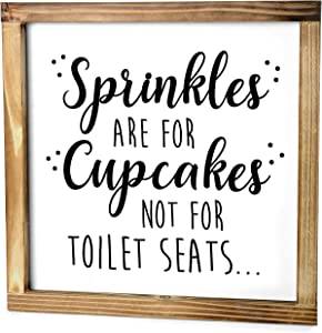 Sprinkles Are For Cupcakes, Not For Toilet Seats Sign - Funny Modern Farmhouse Decor Sign, Cute Guest Bathroom Decor Wall Art, Rustic Home Decor, Sign For Bathroom Wall With Funny Quotes 12x12 Inch