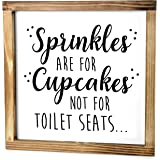 Sprinkles are for Cupcakes, Not for Toilet Seats Sign - Funny Modern Farmhouse Decor Sign, Cute Guest Bathroom Decor…