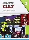 Cult. Student's book-Workbook. Per le Scuole superiori. Con e-book. Con espansione online: 2