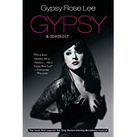Gypsy: Memoirs of America's Most Celebrated Stripper