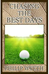 Chasing the Best Days Paperback