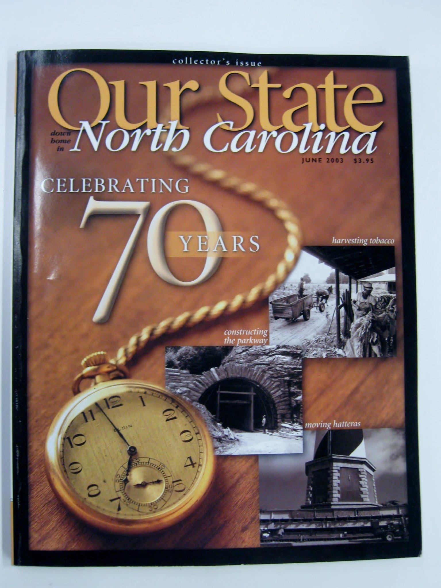 Read Online Our State Magazine: Down Home in North Carolina, June, 2003 (Vol. 71, No. 1) ebook