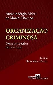 Organização criminosa : nova perspectiva do tipo legal