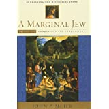 A Marginal Jew: Rethinking the Historical Jesus, Volume III: Companions and Competitors (The Anchor Yale Bible Reference Libr