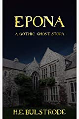 Epona: A Gothic Ghost Story (Tales of the Uncanny Book 3) Kindle Edition