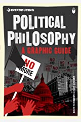 Introducing Political Philosophy: A Graphic Guide (Introducing...) Kindle Edition