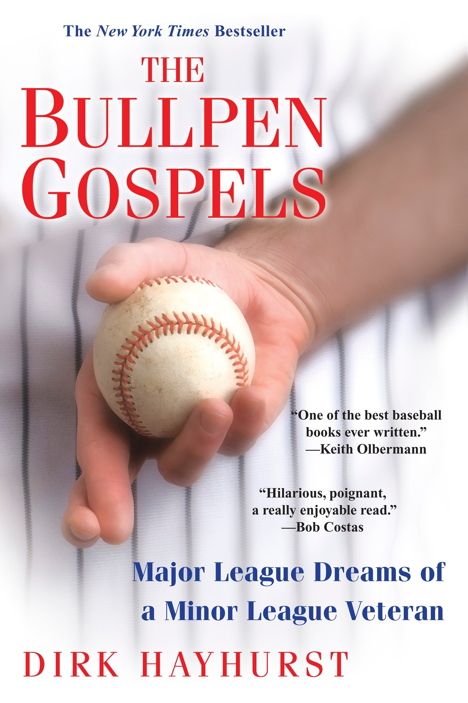 the-bullpen-gospels-a-non-prospect-s-pursuit-of-the-major-leagues-and-the-meaning-of-life