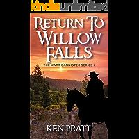 Return to Willow Falls (Matt Bannister Western Book