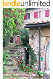 My Love Affair With Italy: Memoir of a single woman's travels to Italy spanning 45 years from a teenager to retirement (English Edition)
