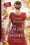 Die Frauen vom Löwenhof - Mathildas Geheimnis (Die Löwenhof-Saga 2) (German Edition)